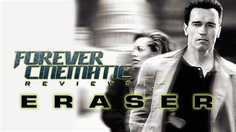 Eraser (1996) - Forever Cinematic Review - YouTube
